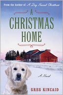 A Christmas Home by Greg Kincaid: Book Cover