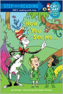Now You See Me... (Dr. Seuss/Cat in the Hat) by Tish Rabe: NOOK Book Cover
