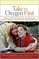Take Your Oxygen First by Leeza Gibbons: NOOK Book Cover