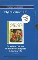 NEW MyEducationLab with Pearson eText -- Standalone Access Card -- for Exceptional Children by William L. Heward: Item Cover