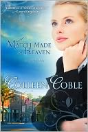 A Match Made in Heaven by Colleen Coble: NOOK Book Cover