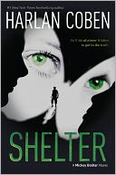 Shelter (Mickey Bolitar Series #1) by Harlan Coben: NOOK Book Cover