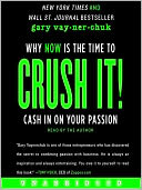 Crush It! by Gary Vaynerchuk: Audio Book Cover
