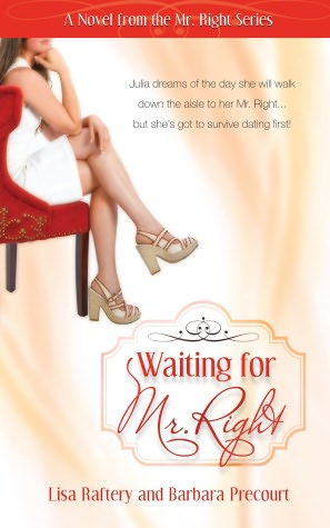 Waiting for Mr. Right: Novel #1