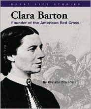 Clara Barton by Christin Ditchfield: Book Cover