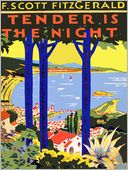 Tender Is the Night (Reader's Edition) by F. Scott Fitzgerald: NOOK Book Cover