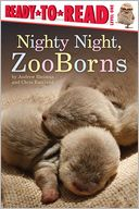 Nighty Night, ZooBorns by Andrew Bleiman: Book Cover