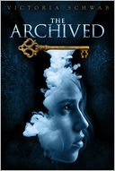 The Archived by Victoria Schwab: Book Cover