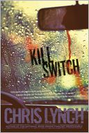 Kill Switch by Chris Lynch: Book Cover