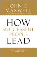 How Successful People Lead by John C. Maxwell: Book Cover
