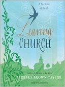 Leaving Church by Barbara Brown Taylor: Audio Book Cover