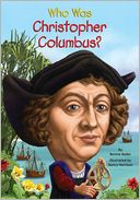 Who Was Christopher Columbus? by Bonnie Bader: Item Cover
