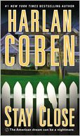 Stay Close by Harlan Coben: Book Cover