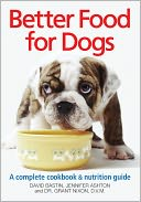 Better Food For Dogs by David Bastin: Book Cover