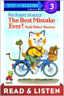 The Best Mistake Ever! and Other Stories by Richard Scarry: NOOK Kids Read to Me Cover