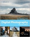 Complete Digital Photography by Ben Long: Book Cover