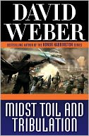 Midst Toil and Tribulation (Safehold Series #6) by David Weber: NOOK Book Cover