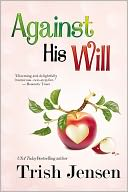 Against His Will by Trish Jensen: NOOK Book Cover