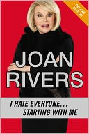 I Hate Everyone...Starting with Me (Enhanced Edition) by Joan Rivers: NOOK Book Enhanced Cover