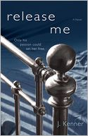Release Me by J. Kenner: Book Cover