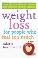Weight Loss for People Who Feel Too Much by Colette Baron-Reid: Audio Book Cover