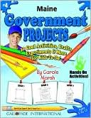 download Maine Government Projects : 30 Cool, Activities, Crafts, Experiments and More for Kids to Do to Learn about Your State! book