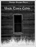 Uncle Tom's Cabin (Illustrated) by Harriet Beecher Stowe: NOOK Book Cover