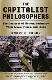 The Capitalist Philosophers by Andrea Gabor: Book Cover