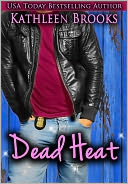 Dead Heat by Kathleen Brooks: NOOK Book Cover