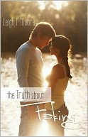 The Truth About Faking by Leigh Talbert Moore: NOOK Book Cover