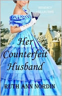 Her Counterfeit Husband (Regency Collection Book 2) by Ruth Ann Nordin: NOOK Book Cover