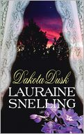 Dakota Dusk by Lauraine Snelling: Book Cover
