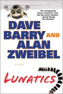 Lunatics by Dave Barry: Book Cover