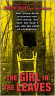 The Girl in the Leaves by Robert Scott: Book Cover