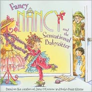 Fancy Nancy and the Sensational Babysitter (Fancy Nancy Series) by Jane O'Connor: Book Cover