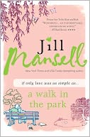 Walk in the Park by Jill Mansell: NOOK Book Cover