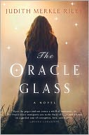 Oracle Glass by Judith Merkle Riley: NOOK Book Cover