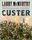 Custer by Larry McMurtry: NOOK Book Cover