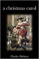 A Christmas Carol by Charles Dickens: NOOK Book Cover