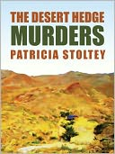 The Desert Hedge Murders by Patricia Stoltey: NOOK Book Cover