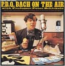 P.D.Q. Bach on the Air by Peter Schickele: CD Cover