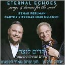 Eternal Echoes: Songs & Dances for the Soul by Itzhak Perlman: CD Cover