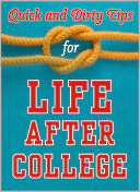 Quick and Dirty Tips for Life After College by Mignon Fogarty: NOOK Book Cover