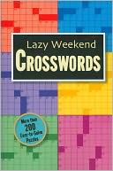 Lazy Weekend Crosswords by Fall River Press: Book Cover