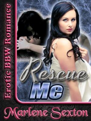 Rescue Me (Erotic BBW Romance). nookbook