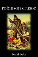 Robinson Crusoe by Daniel Defoe: NOOK Book Cover