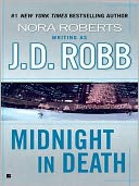 Midnight in Death (In Death Series) by J. D. Robb: NOOK Book Cover