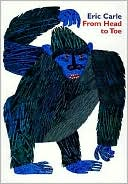 From Head to Toe by Eric Carle: Book Cover