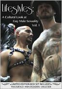 Lifestyles: a Cultural Look at Gay Male Sexuality, Vol. 1