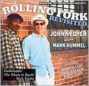 Rolling Fork Revisited by Johnny Dyer: CD Cover